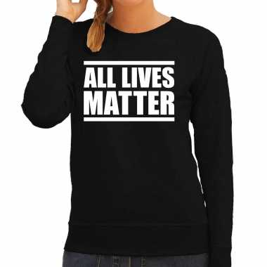 All lives matter demonstratie / protest sweater zwart voor dames t-s