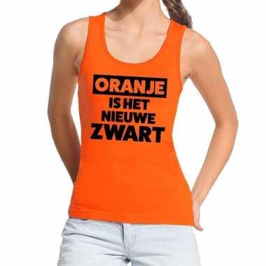 Oranje koningsdag oranje is het nieuwe zwart tanktop dames t-shirt